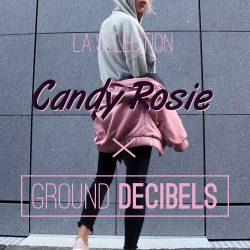selection-2016-candy-rosie-x-ground-decibels