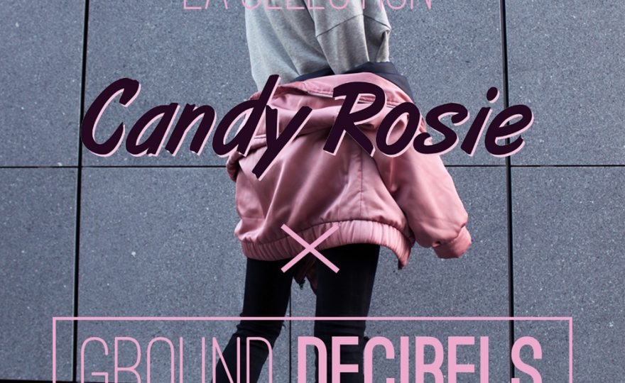 selection-2016-candy-rosie-x-ground-decibels